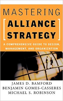BOOK: Mastering Alliance Strategy — A Comprehensive Guide to Design, Management and Organization