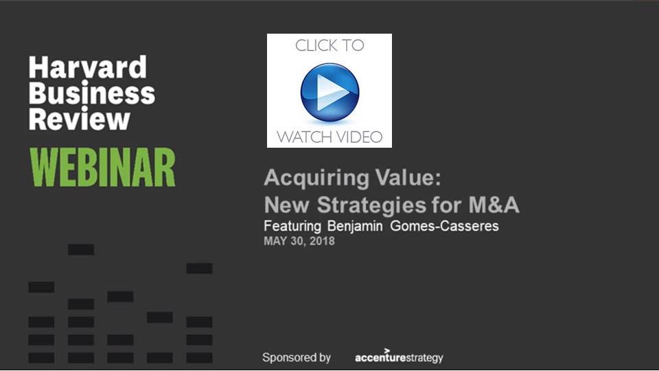 Acquiring Value: Strategies for M&A — HBR Webinar